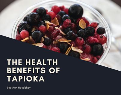 The Health Benefits of Tapioka