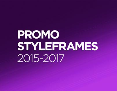 Promo styleframes 2015 - 2017