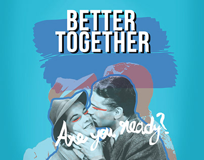 Better Together