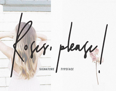 ROSES, PLEASE! - FREE SIGNATURE TYPEFACE