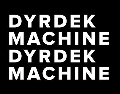 dyrdek machine – los angeles, ca