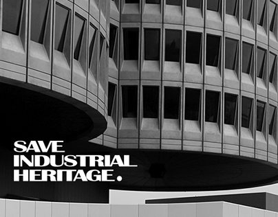 SAVE INDUSTRIAL HERITAGE Digital Branding