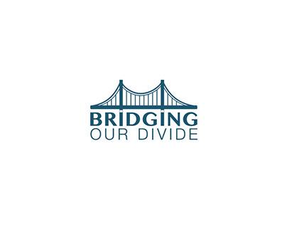 Bridging Our Divide