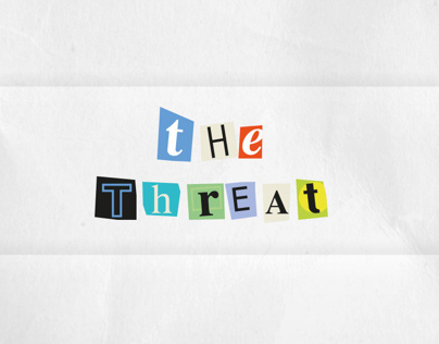 The Threat - Self Promotion