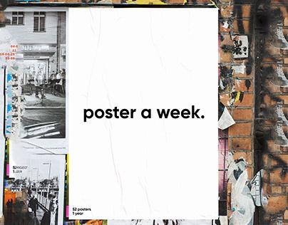 Poster a week.