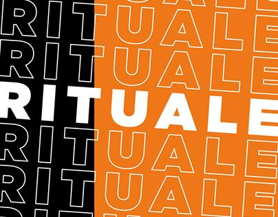 RITUALE - for a de-ritualized world
