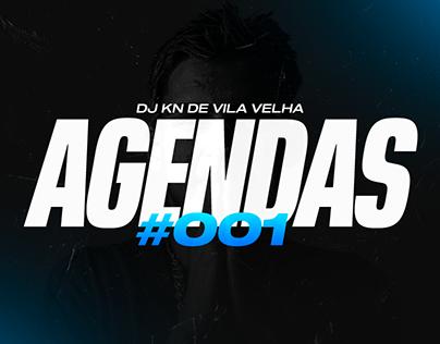 AGENDAS #001 - DJ KN de Vila Velha