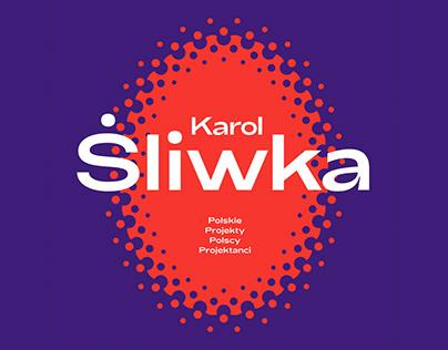 Karol Śliwka Exhibition