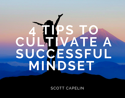 4 Tips to Cultivate a Successful Mindset