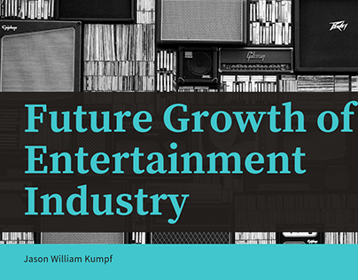Future Growth of the Entertainment Industry