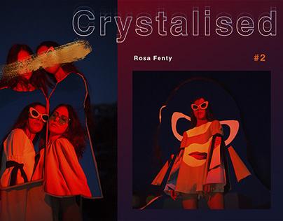 Crystalised #2
