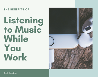 The Benefits of Listening to Music While You Work