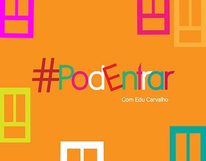 #PodEntrar