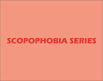 Scopophobia series