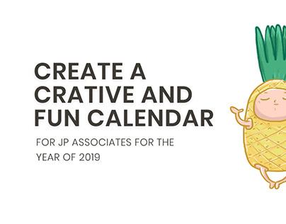Create a creative and fun calendar for jp associates