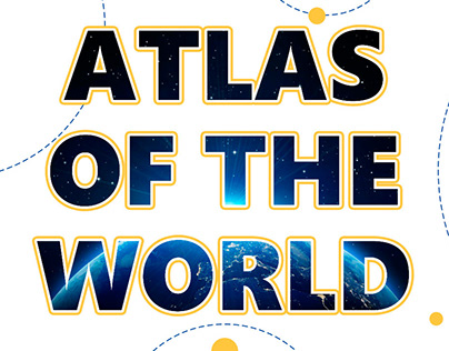 """ATLAS OF THE WORLD"""