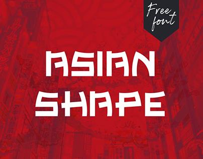 Asian Shape (FREE FONT)