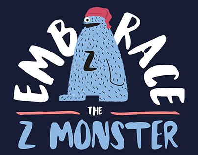 Embrace the Z Monster