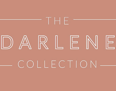 The Darlene Collection