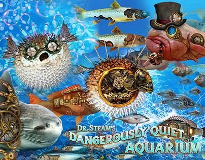 Dr. Steam's Dangerously Quiet Aquarium