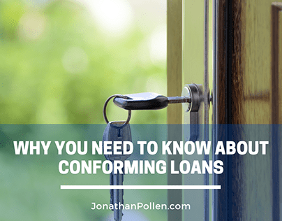 Why You Need to Know About Conforming Loans