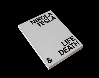 NIKOLA TESLA, LIFE & DEATH — BOOK