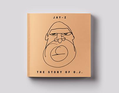 JAY-Z - The Story of O.J. Cover Art Design