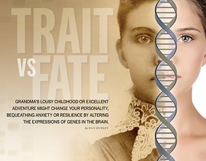Trait vs Fate: Epigenetics