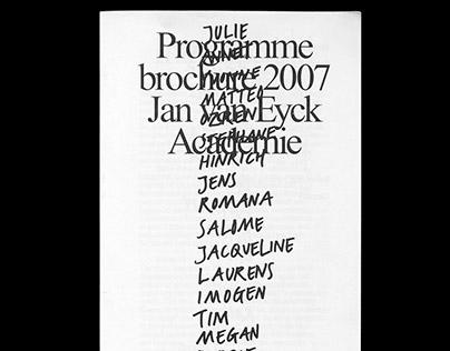 PROGRAM BROCHURE 2007 JAN VAN EYCK ACADEMIE