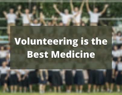 Volunteering is the Best Medicine