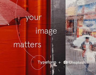 Typeform + Unsplash Campaign