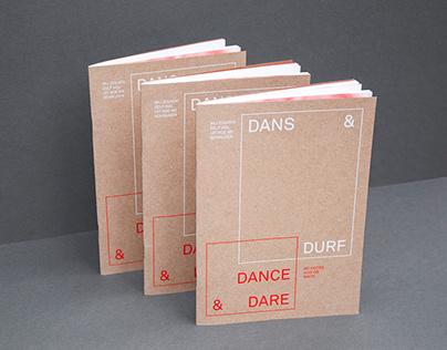 Dans & Durf / Dance & Dare