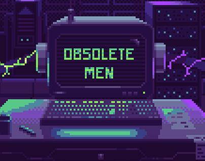 Obsolete Men
