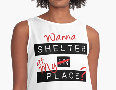 Shelter in Place Tshirt