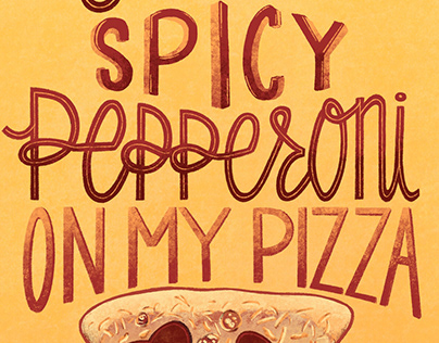 You're The Spicy Pepperoni On My Pizza