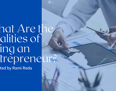 What Are the Realities of Being an Entrepreneur?