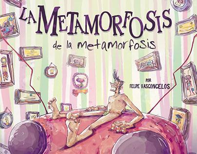 La Metamorfosis de la Metamorfosis