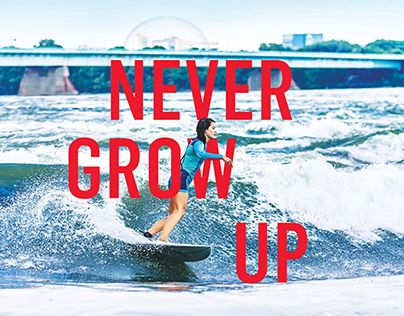 Tourisme Montréal - Never grow up
