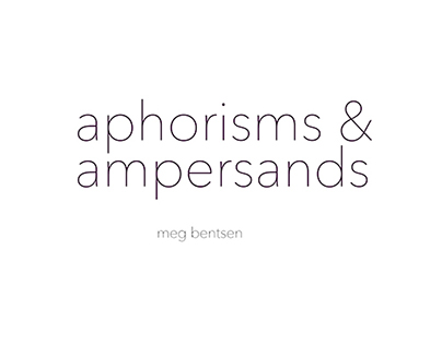 Aphorisms & Ampersands