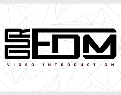 OUR EDM Video Introduction
