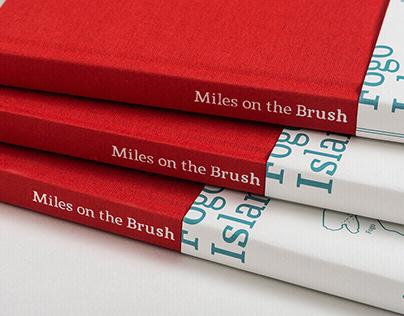 Miles on the Brush / Book Design