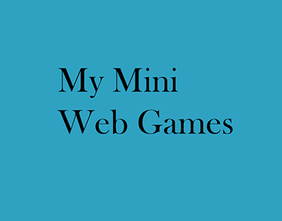 My Mini Web Games Created Through DeVry University On Behance - Devry university game design