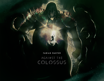 Fabian Rauter - Against the Colossus