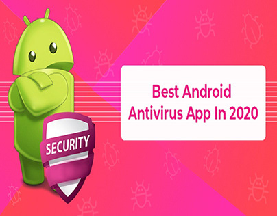 Best Android Antivirus Apps in 2020