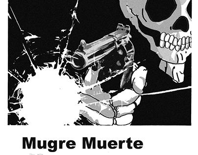 MUGRE MUERTE