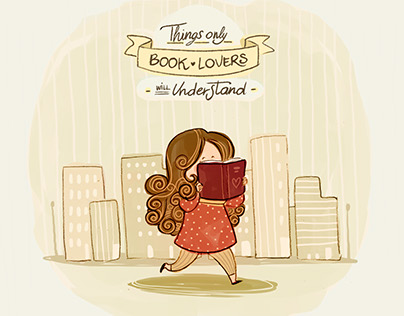 - Things only booklovers will understand -