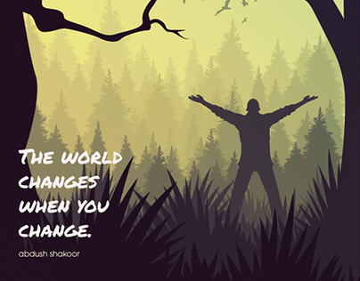 The World Changes When You Change