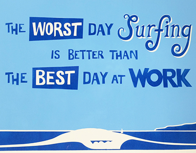 The Worst Day Surfing