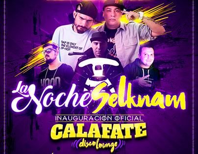 Calafate Disco Lounge / Campañas 2016 - 2017.