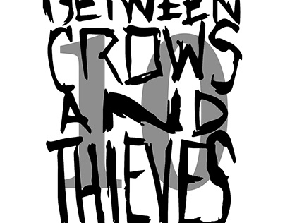 BETWEEN CROWS & THIEVES (BAND)